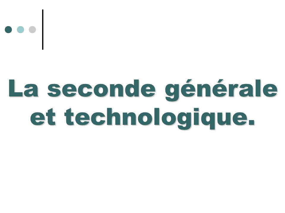 La seconde générale et technologique.