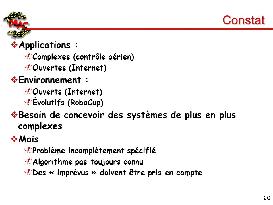 Constat Applications : Environnement :