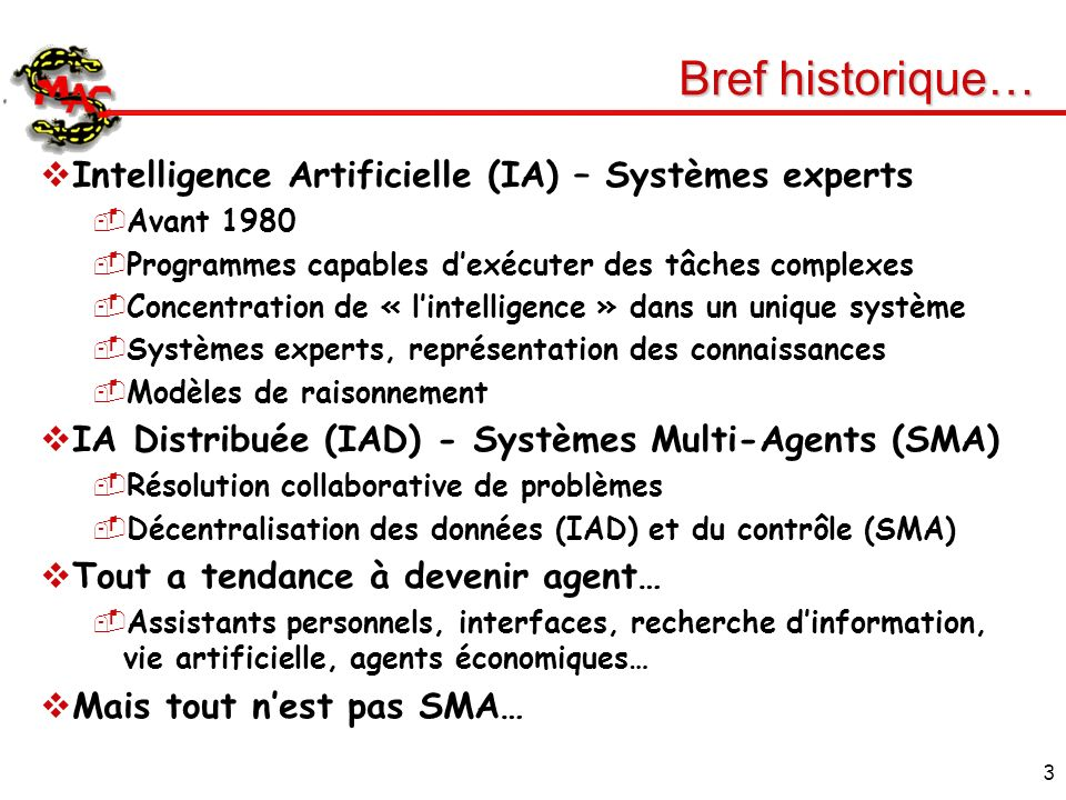 Bref historique… Intelligence Artificielle (IA) – Systèmes experts