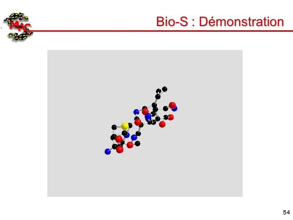 Bio-S : Démonstration