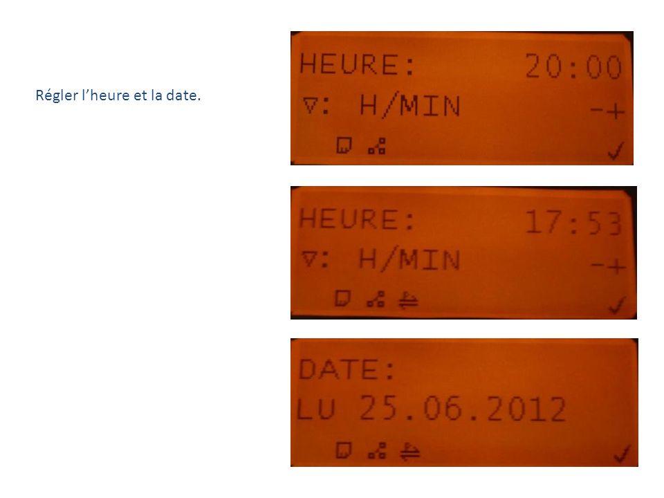 Régler l'heure et la date.