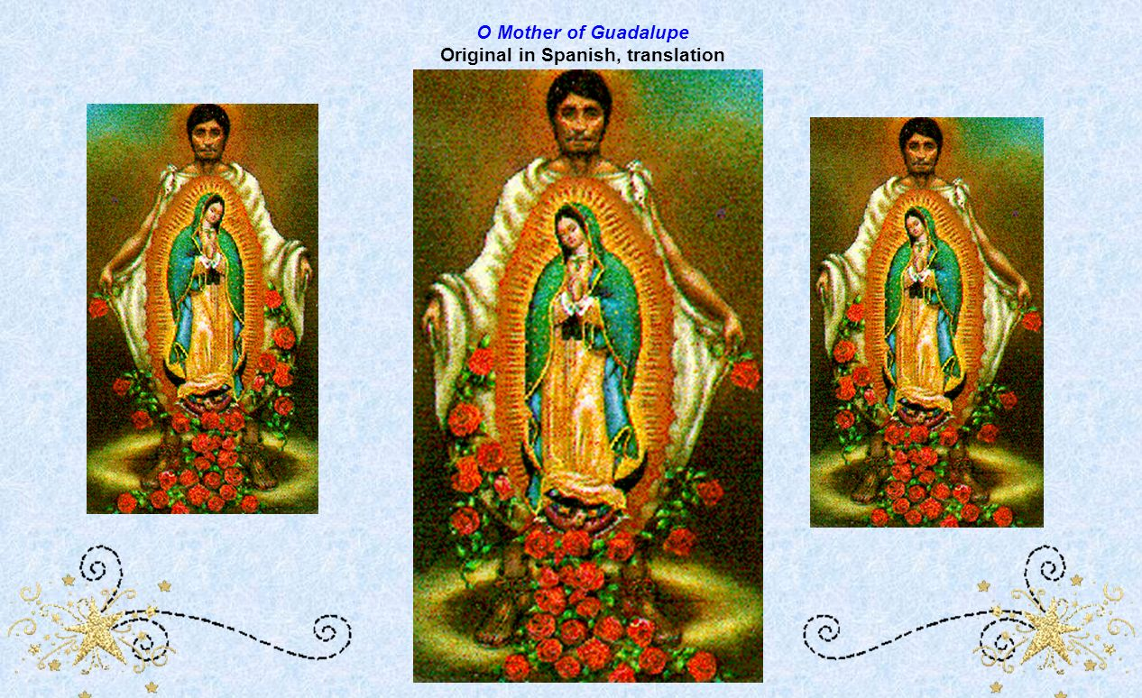 O Mother of Guadalupe Original in Spanish, translation