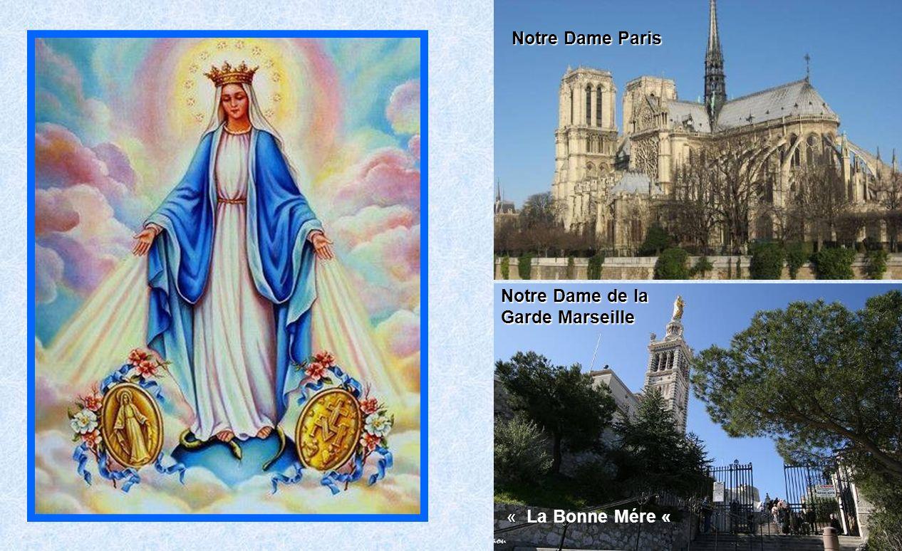 Notre Dame Paris Notre Dame de la Garde Marseille « La Bonne Mére «