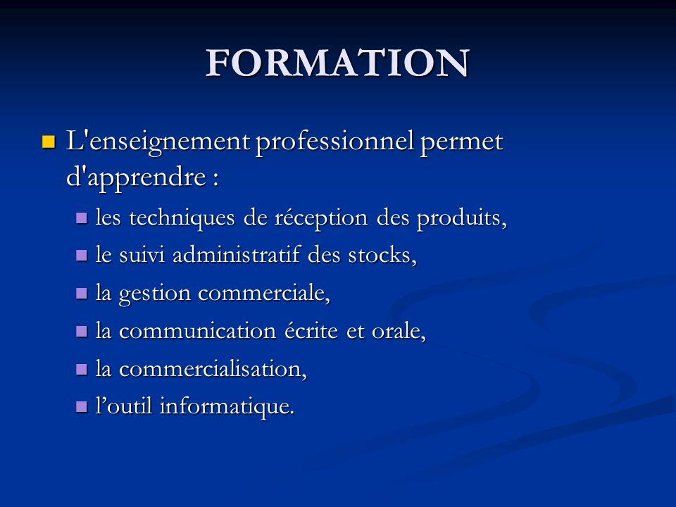 FORMATION L enseignement professionnel permet d apprendre :