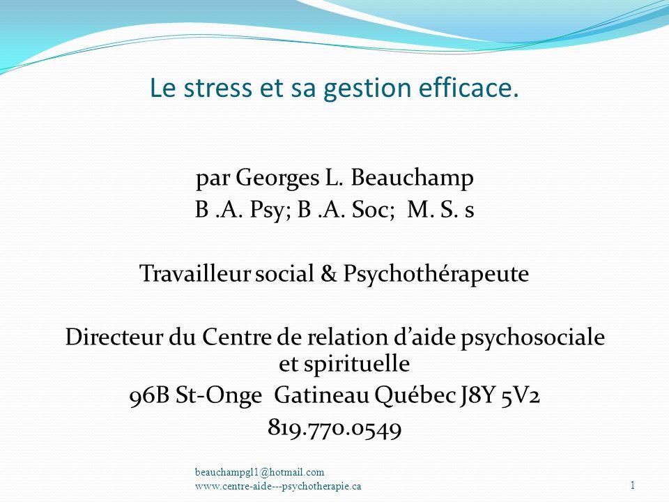 Le stress et sa gestion efficace.