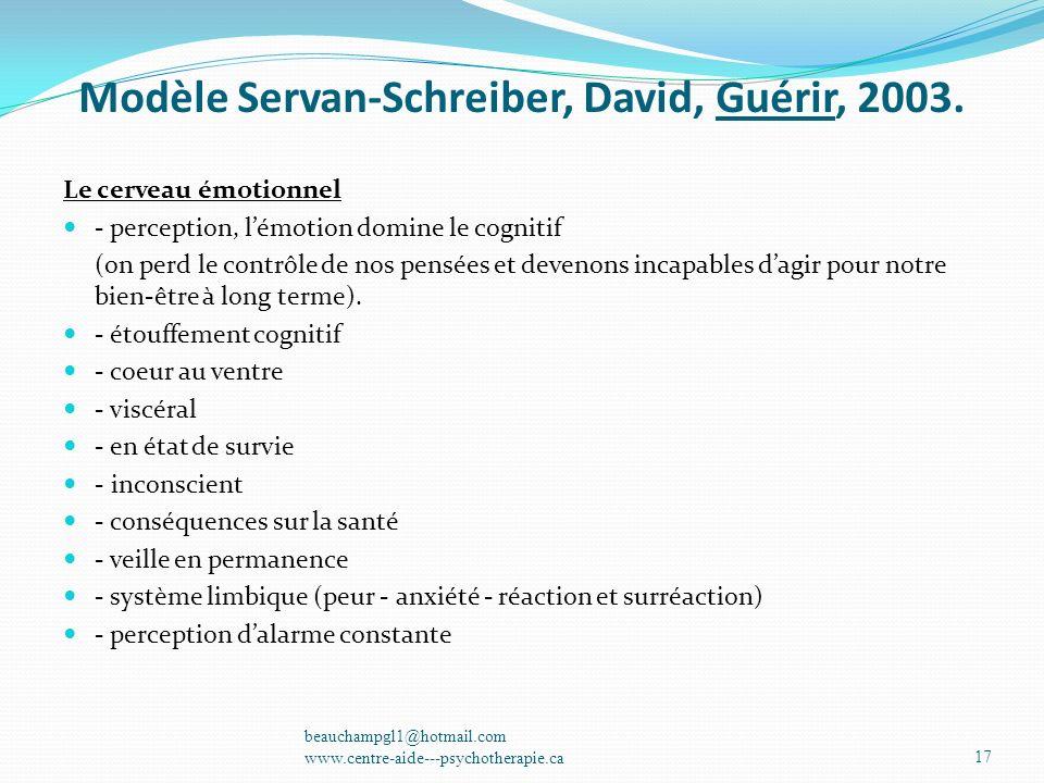 Modèle Servan-Schreiber, David, Guérir, 2003.