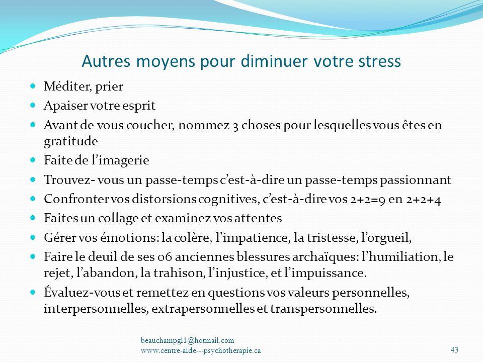 Autres moyens pour diminuer votre stress