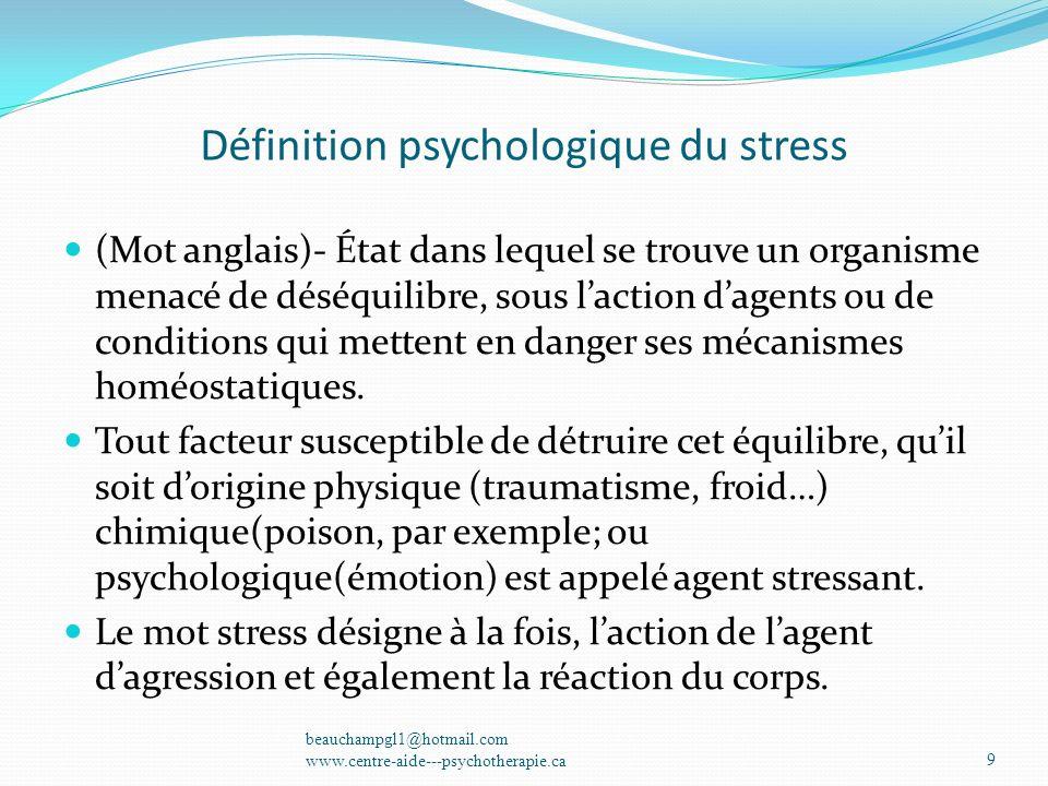 Définition psychologique du stress
