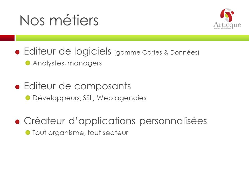 Nos métiers Editeur de logiciels (gamme Cartes & Données)