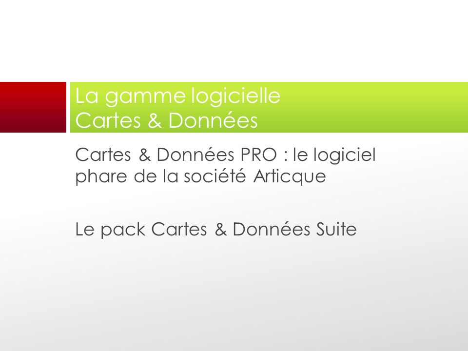 La gamme logicielle Cartes & Données