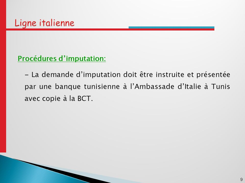 Ligne italienne Procédures d'imputation:
