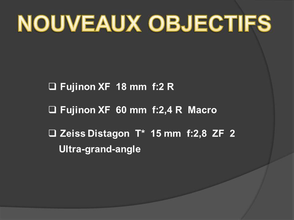 NOUVEAUX OBJECTIFS Fujinon XF 18 mm f:2 R
