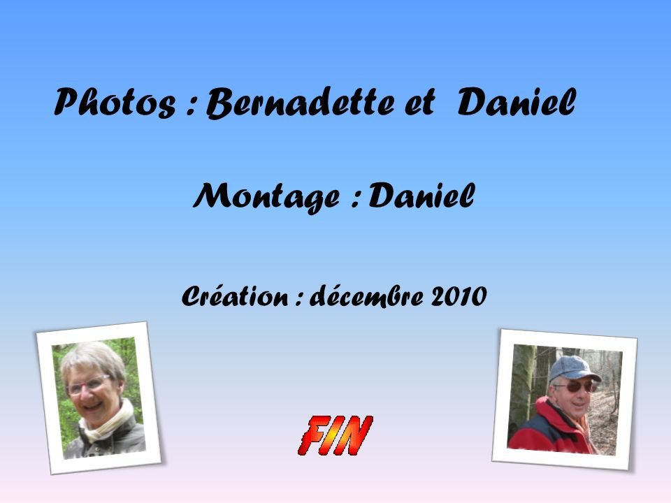 Photos : Bernadette et Daniel