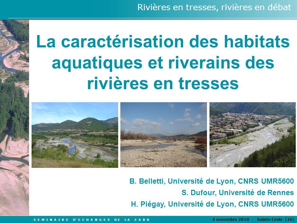 La caractérisation des habitats aquatiques et riverains des rivières en tresses