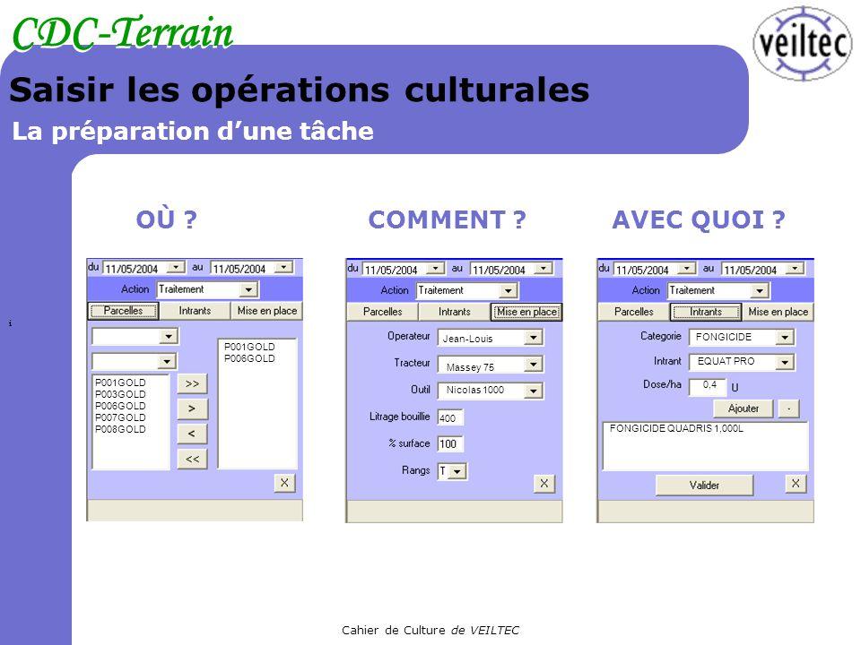 Saisir les opérations culturales