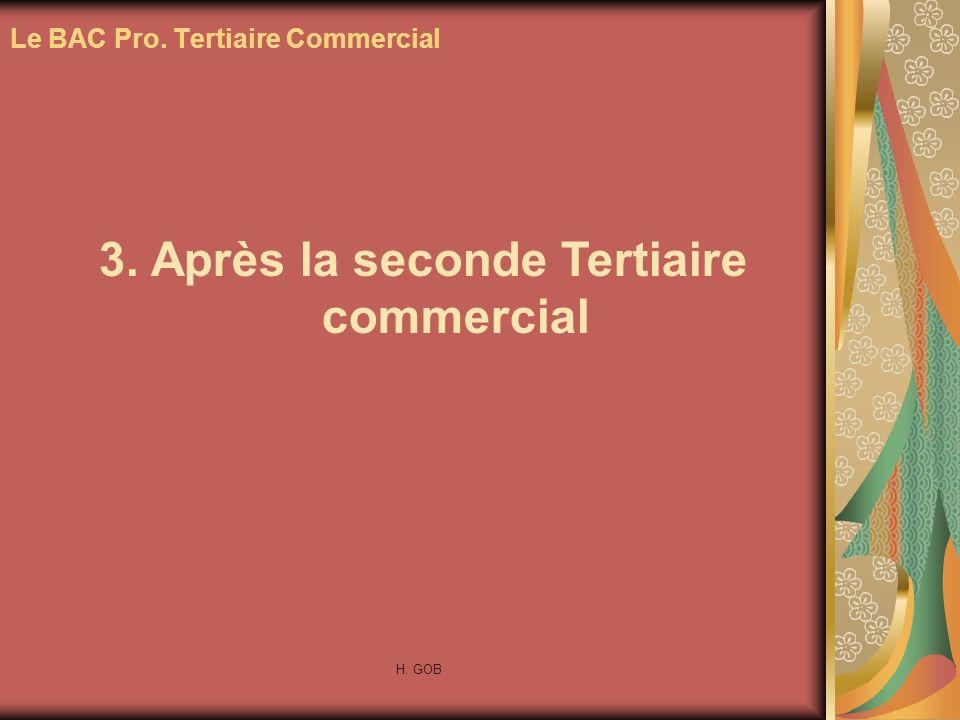 Le BAC Pro. Tertiaire Commercial