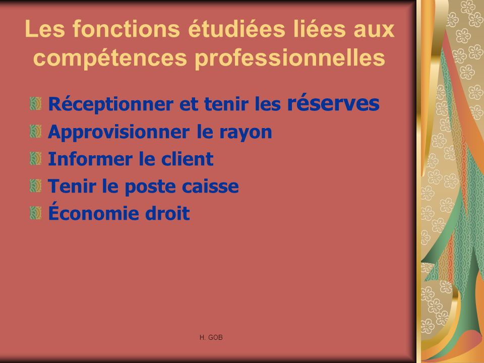 Les fonctions étudiées liées aux compétences professionnelles