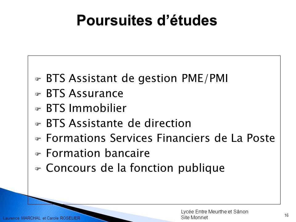 Poursuites d'études BTS Assistant de gestion PME/PMI BTS Assurance
