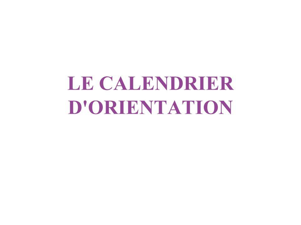 LE CALENDRIER D ORIENTATION