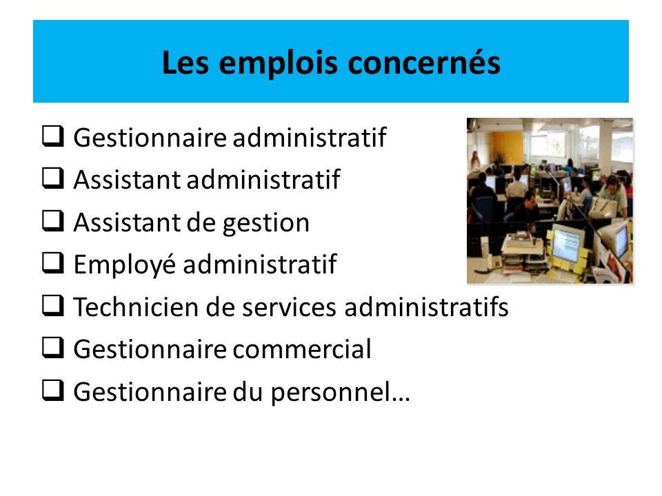 Les emplois concernés Gestionnaire administratif