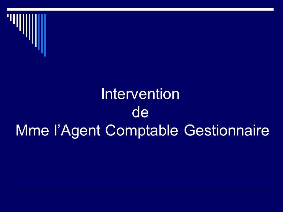 Intervention de Mme l'Agent Comptable Gestionnaire