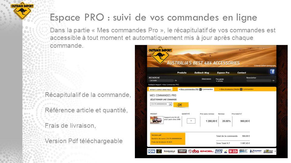 Espace PRO : suivi de vos commandes en ligne