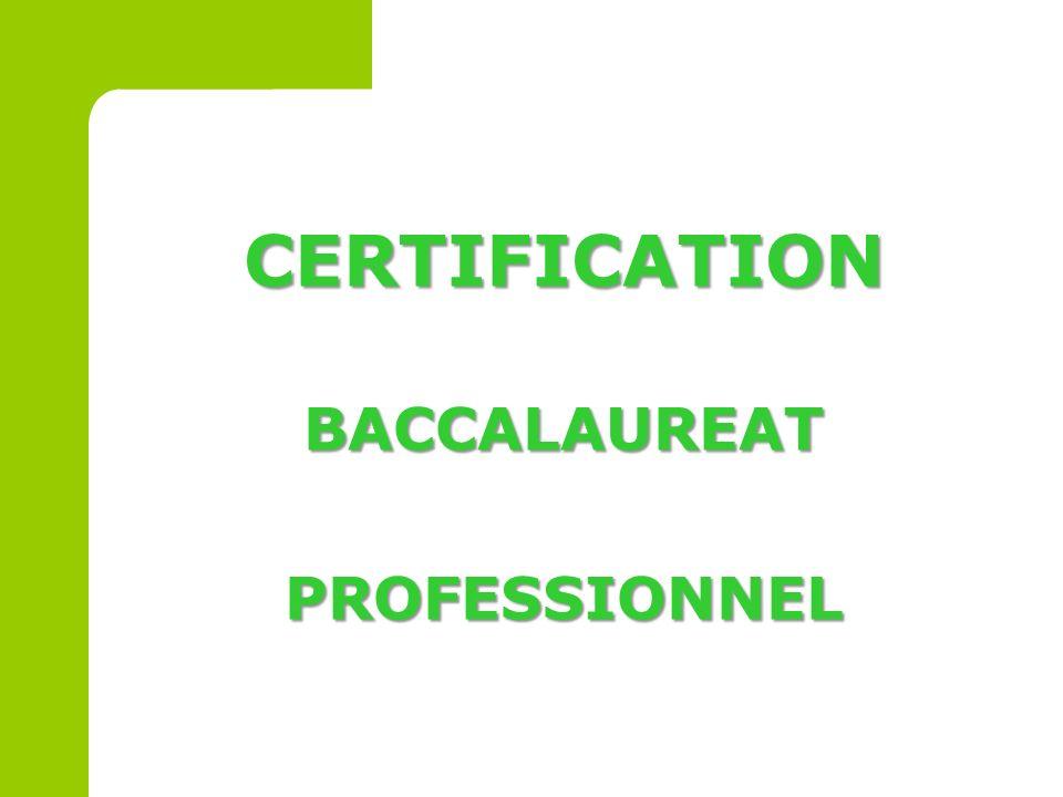CERTIFICATION BACCALAUREAT PROFESSIONNEL