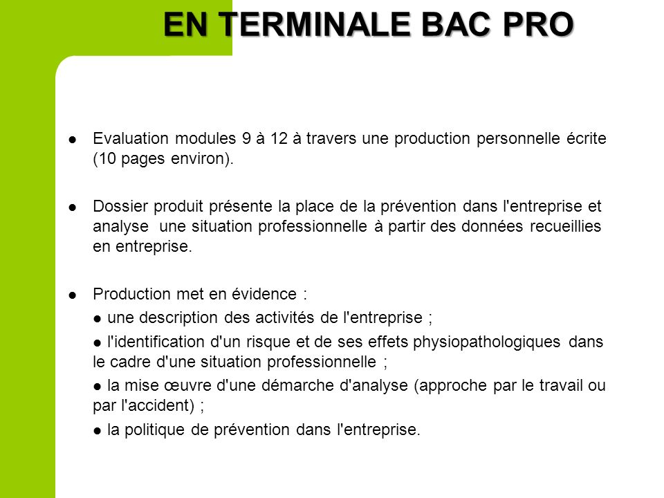 EN TERMINALE BAC PRO Evaluation modules 9 à 12 à travers une production personnelle écrite (10 pages environ).