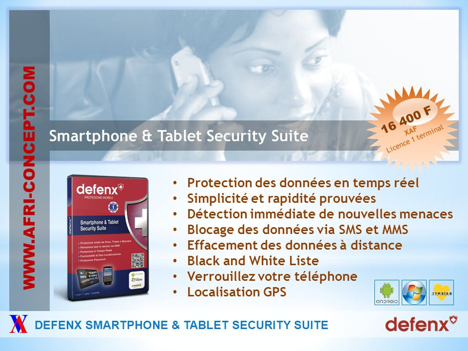 Smartphone & Tablet Security Suite WWW.AFRI-CONCEPT.COM