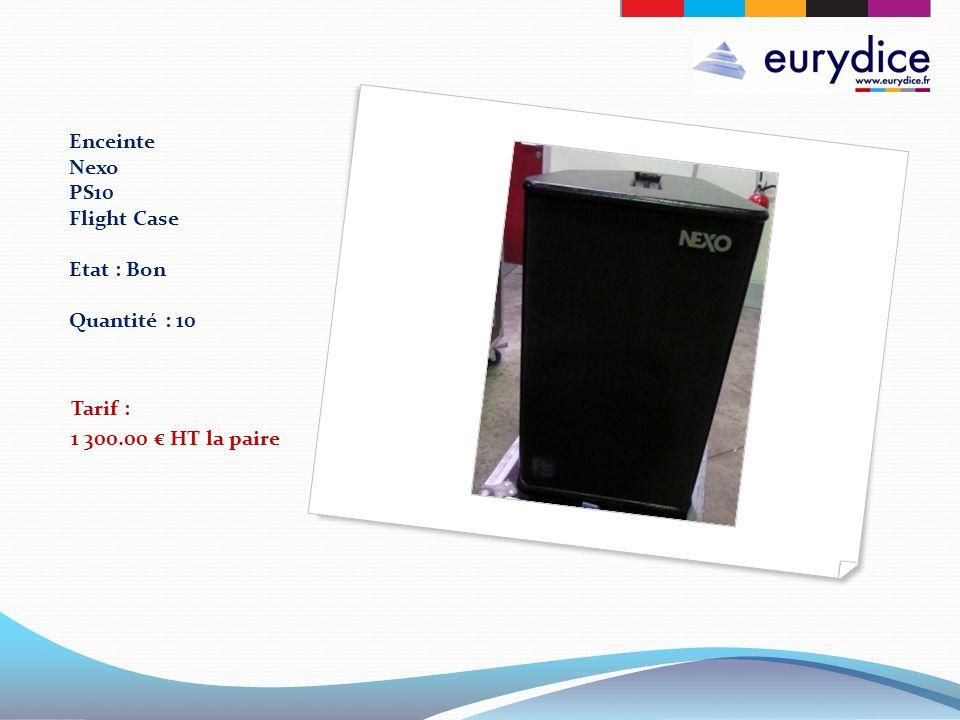 Enceinte Nexo PS10 Flight Case Etat : Bon Quantité : 10