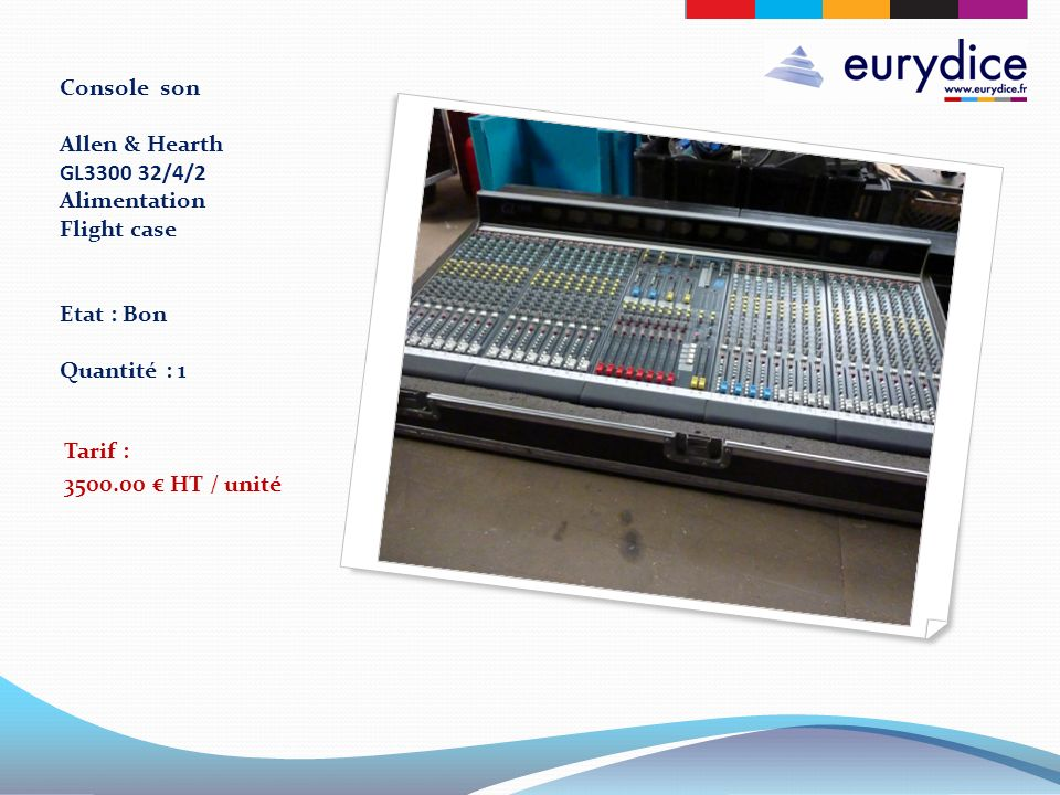 Console son Allen & Hearth GL3300 32/4/2 Alimentation Flight case Etat : Bon Quantité : 1