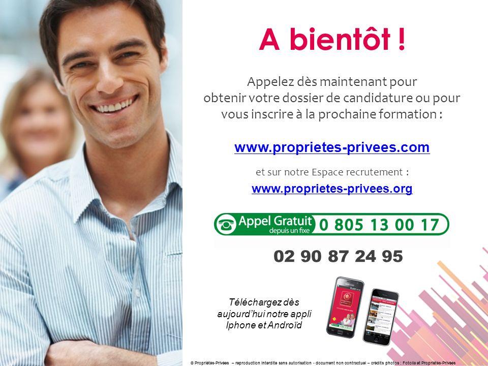 A bientôt ! 02 90 87 24 95 www.proprietes-privees.com