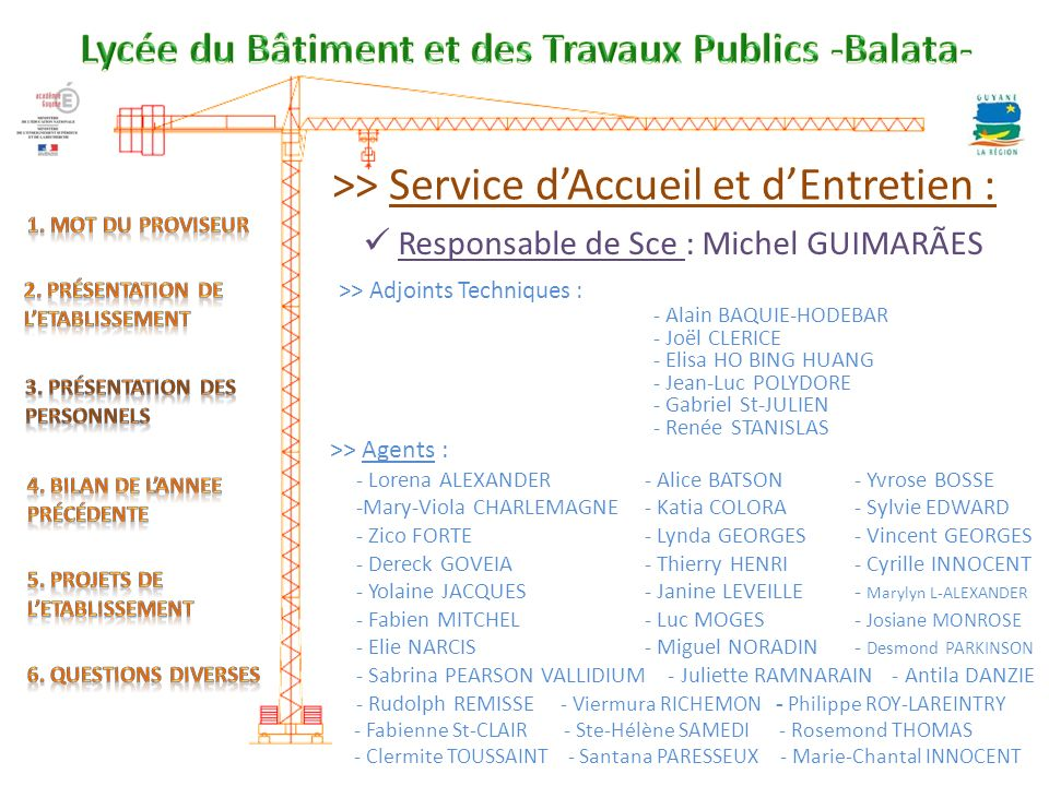 >> Service d'Accueil et d'Entretien :