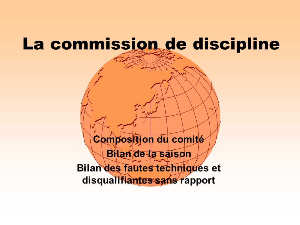 La commission de discipline