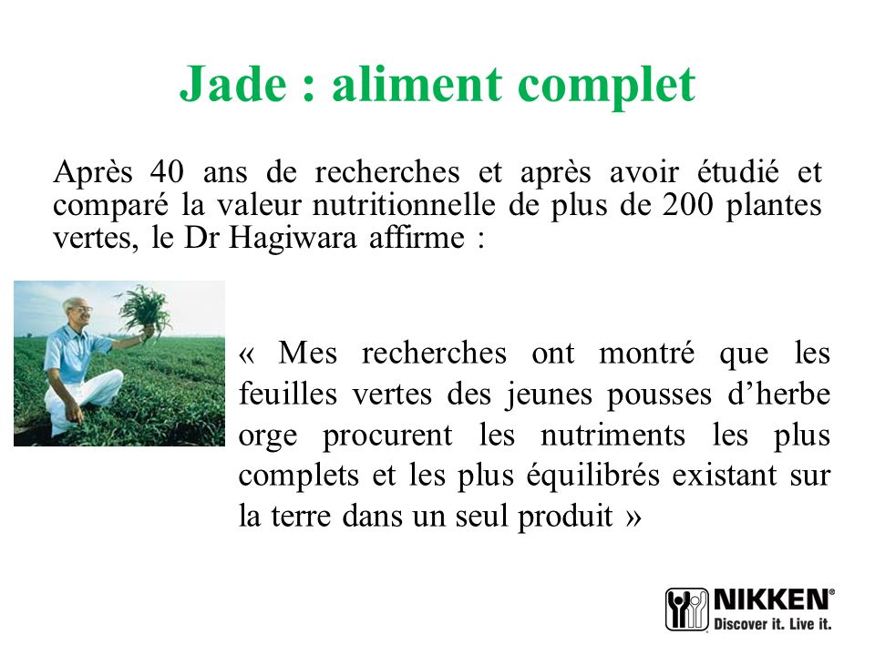 Jade : aliment complet