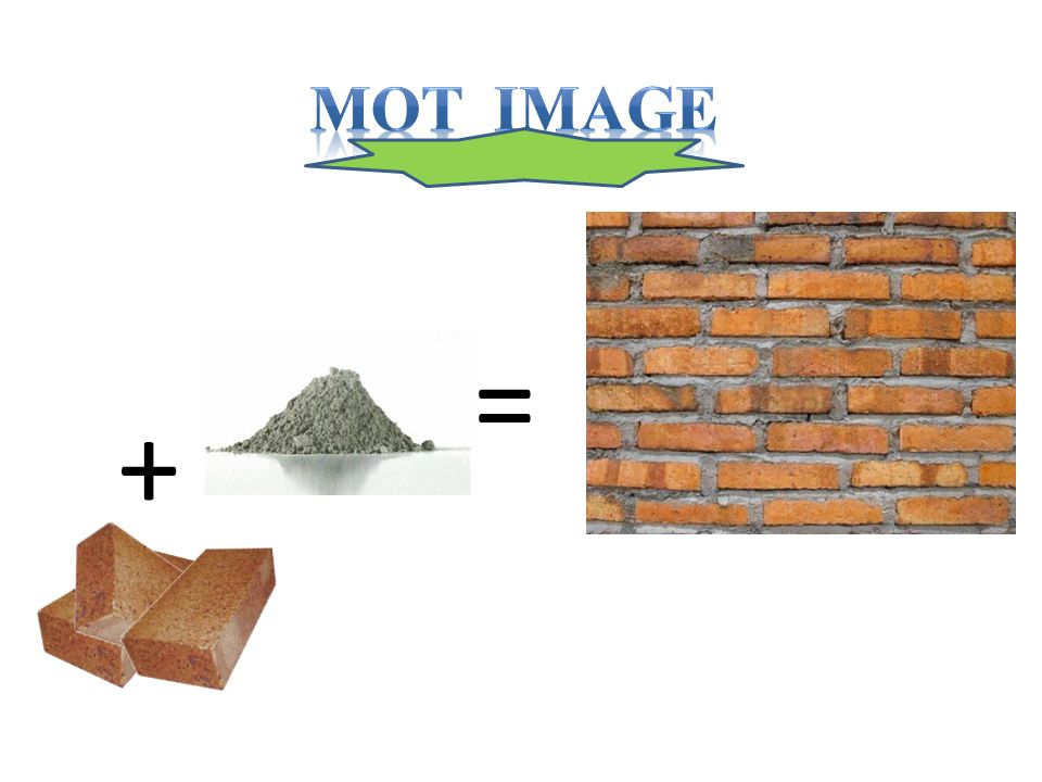 Mot Image = +