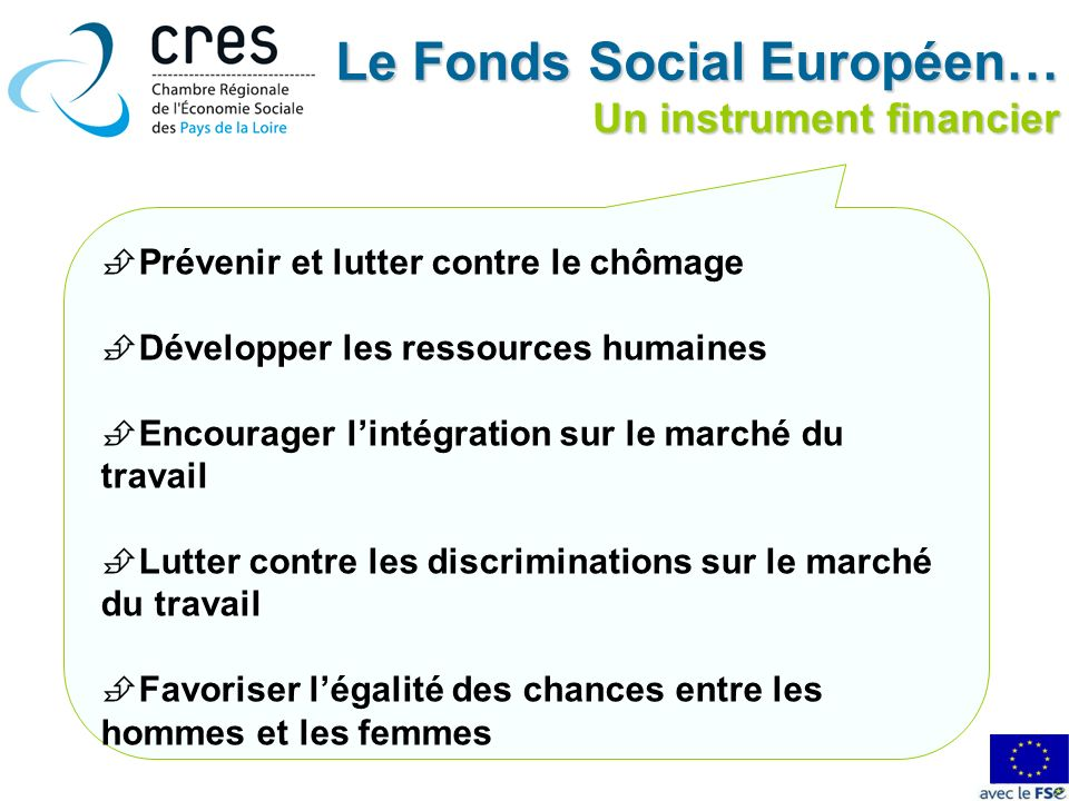 Le Fonds Social Européen… Un instrument financier