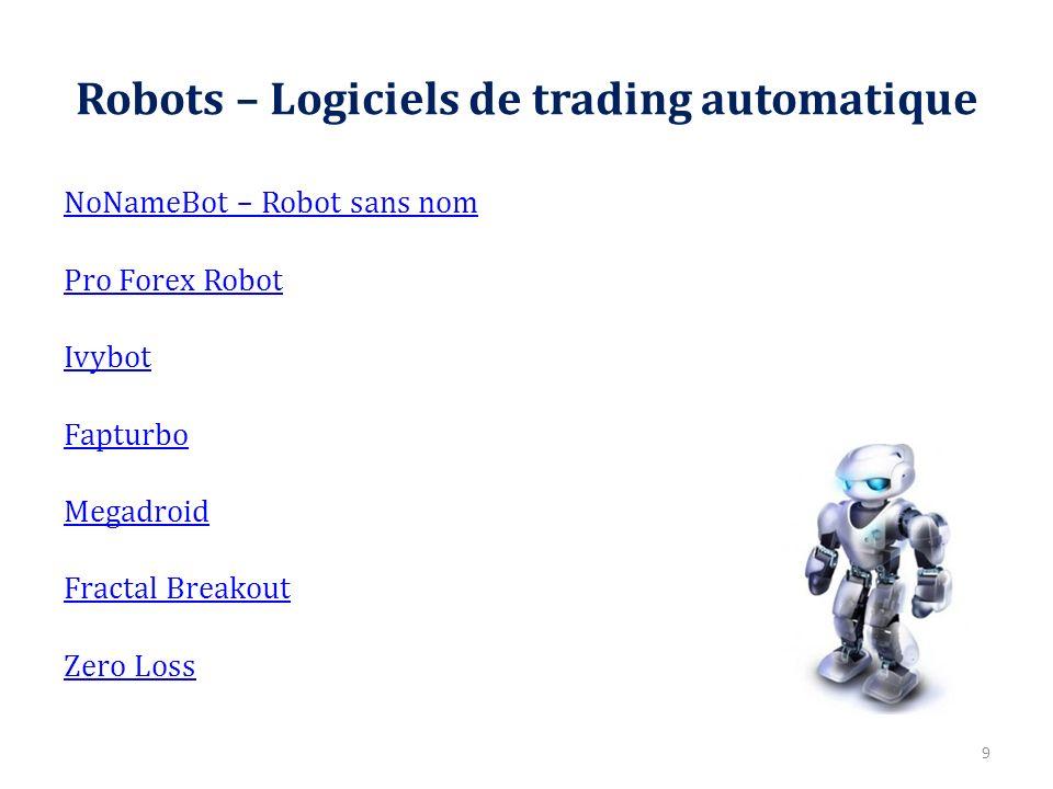 Robots – Logiciels de trading automatique