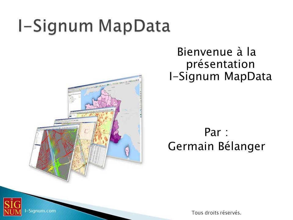 Bienvenue à la présentation I-Signum MapData