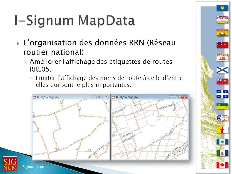 I-Signum MapData L'organisation des données RRN (Réseau routier national) Améliorer l affichage des étiquettes de routes RRL05.