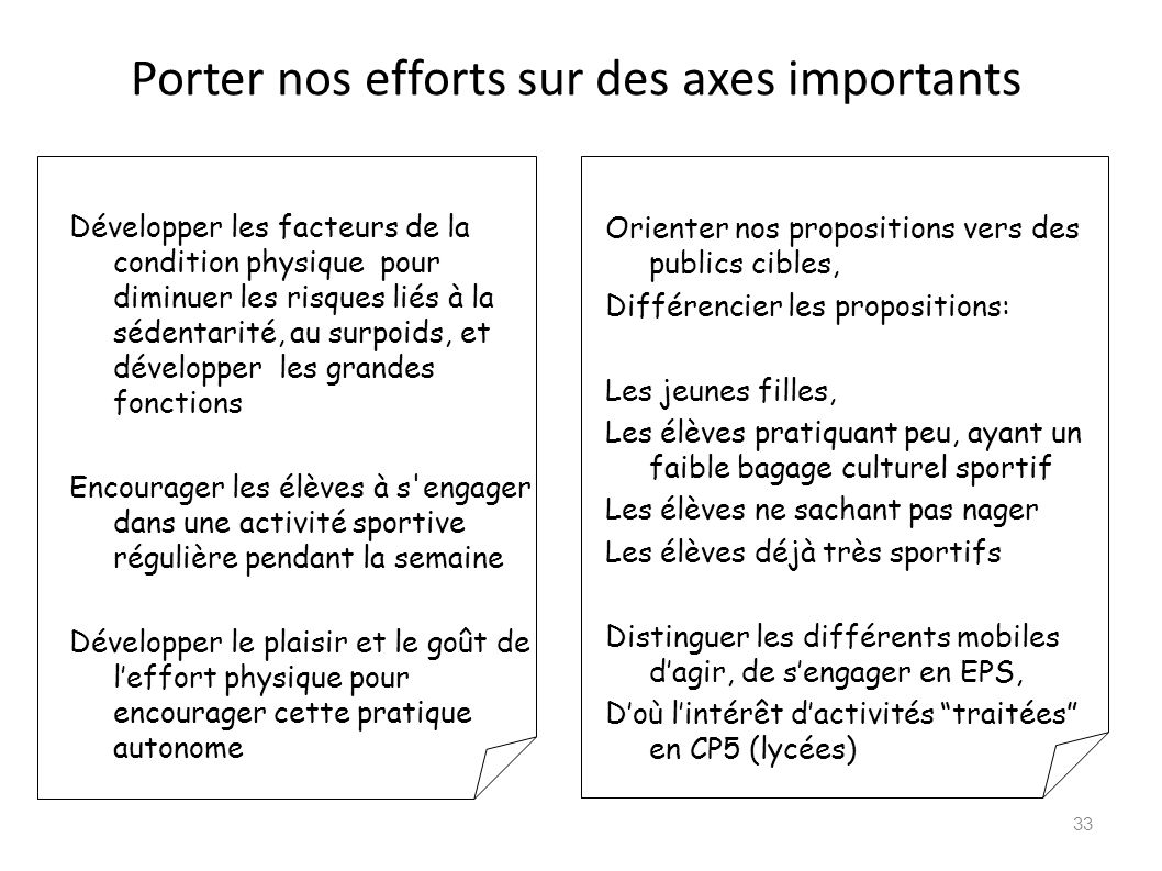 Porter nos efforts sur des axes importants
