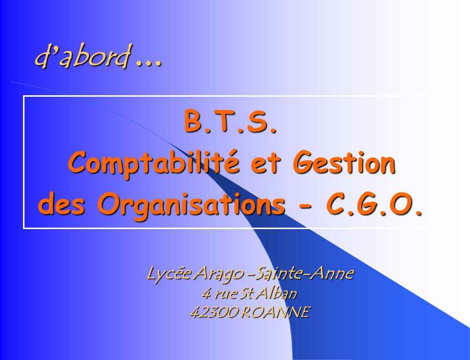 B.T.S. Comptabilité et Gestion des Organisations - C.G.O.