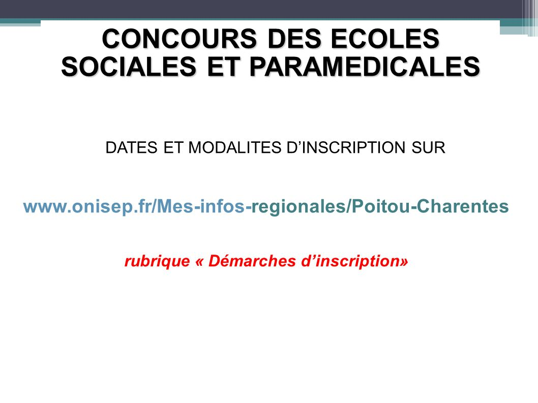 CONCOURS DES ECOLES SOCIALES ET PARAMEDICALES