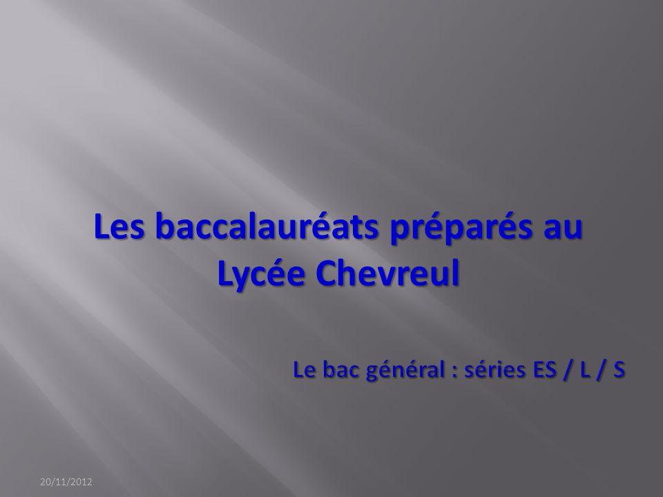 Le bac général : séries ES / L / S