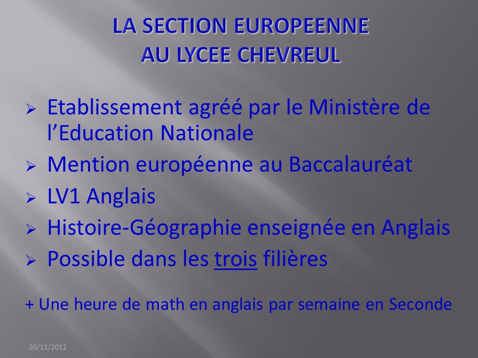 LA SECTION EUROPEENNE AU LYCEE CHEVREUL