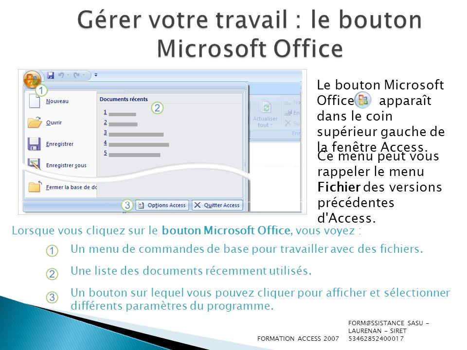 Gérer votre travail : le bouton Microsoft Office
