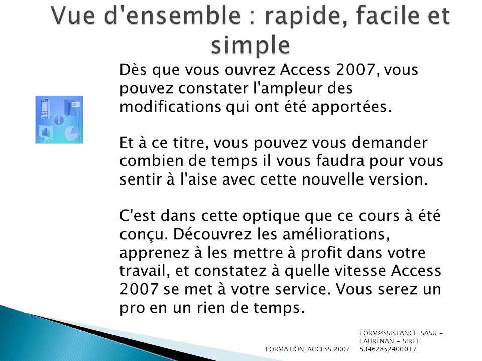 Vue d ensemble : rapide, facile et simple