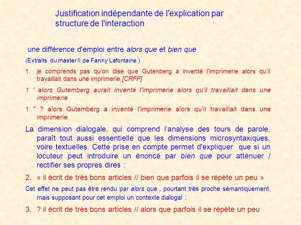 Justification indépendante de l explication par structure de l interaction