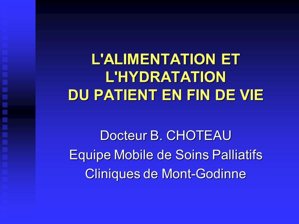 L ALIMENTATION ET L HYDRATATION DU PATIENT EN FIN DE VIE
