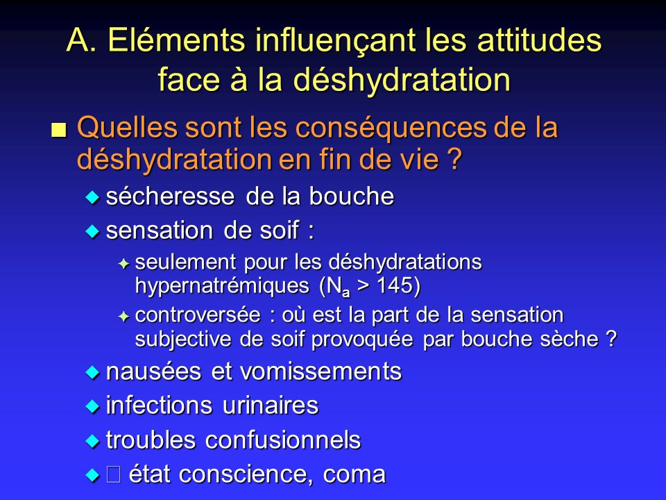A. Eléments influençant les attitudes face à la déshydratation